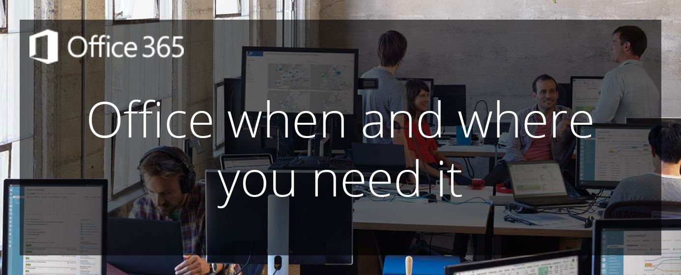 Computers Nationwide - Office 365 - When and Where You Need It